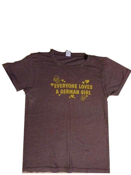 "(2) GERMAN Juniors T-Shirts:  ""Everyone Loves a German Girl"" ""Ich Bin Schuld"""