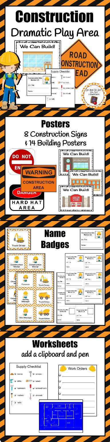 "Put those kids to work! This construction dramatic play center includes *A list of ideas for you to add  *Construction Site banner *8 road work signs *14 ""We Can Build!"" building posters *1 blueprint  *Work orders worksheet *Supply checklist worksheet *Employee name tags and ID badges"