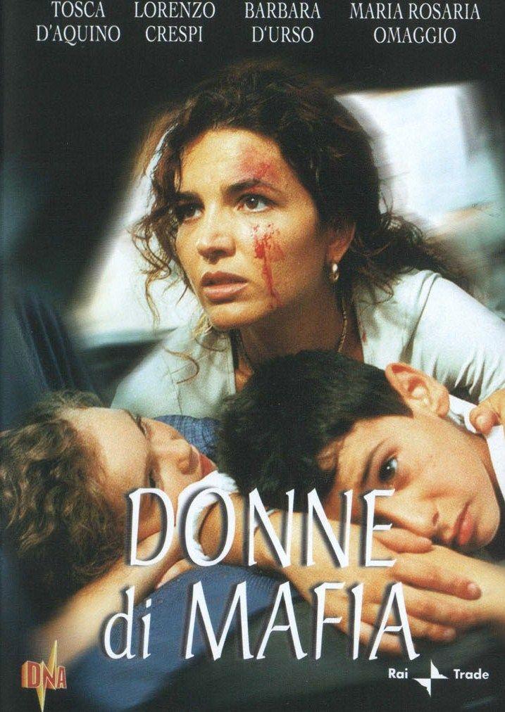 """""""Donne di mafia"""" (2001); regia: Giuseppe Ferrara"""