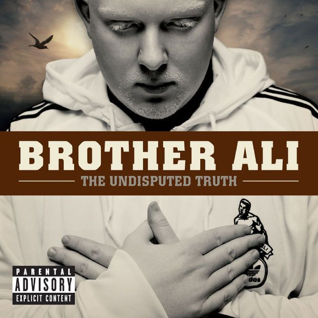 The Undisputed Truth by Brother Ali on Apple Music