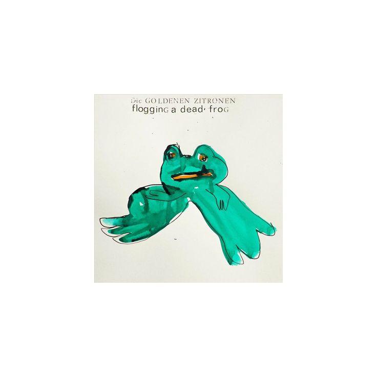 Die Goldenen Zitronen - Flogging a Dead Frog (CD)