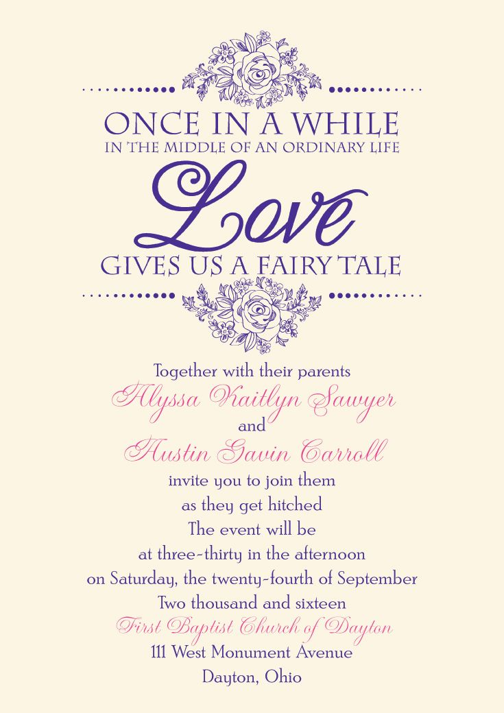 Fairy Tale Themed wedding invitation. Once in a while in the middle of an ordinary life, love gives us a fairy tale. From Invitations by Dawn.