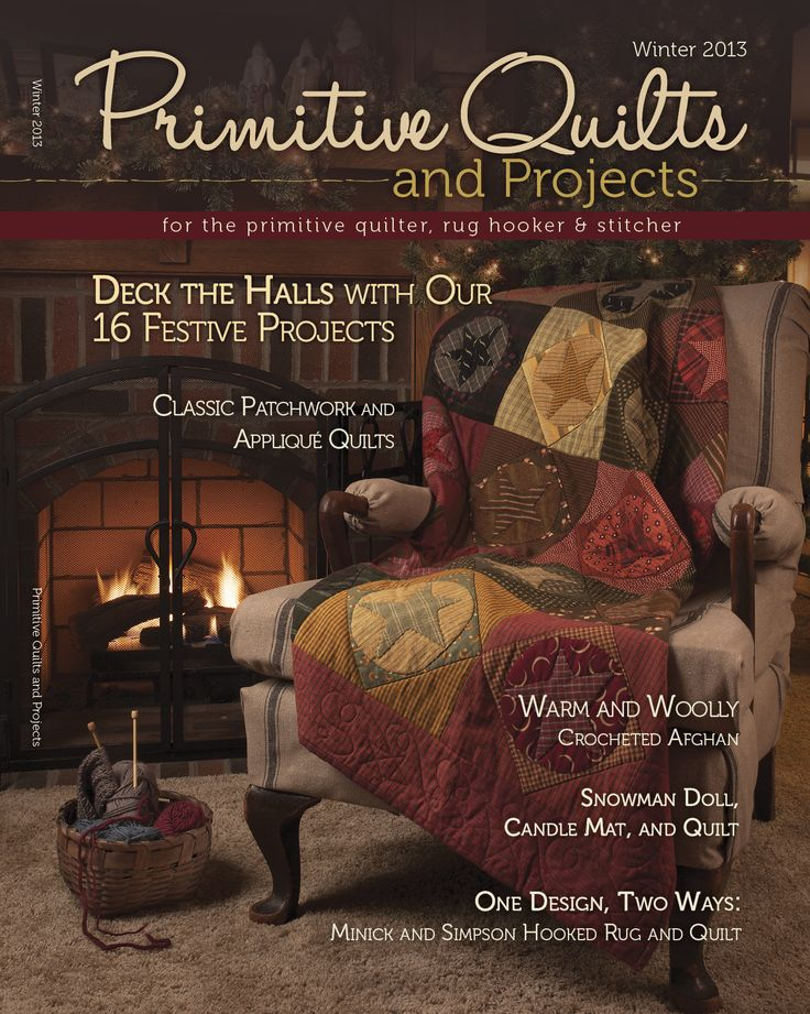 Our current issue, Winter 2013! 16 beautiful projects inside! www.primitivequiltsandprojects.com