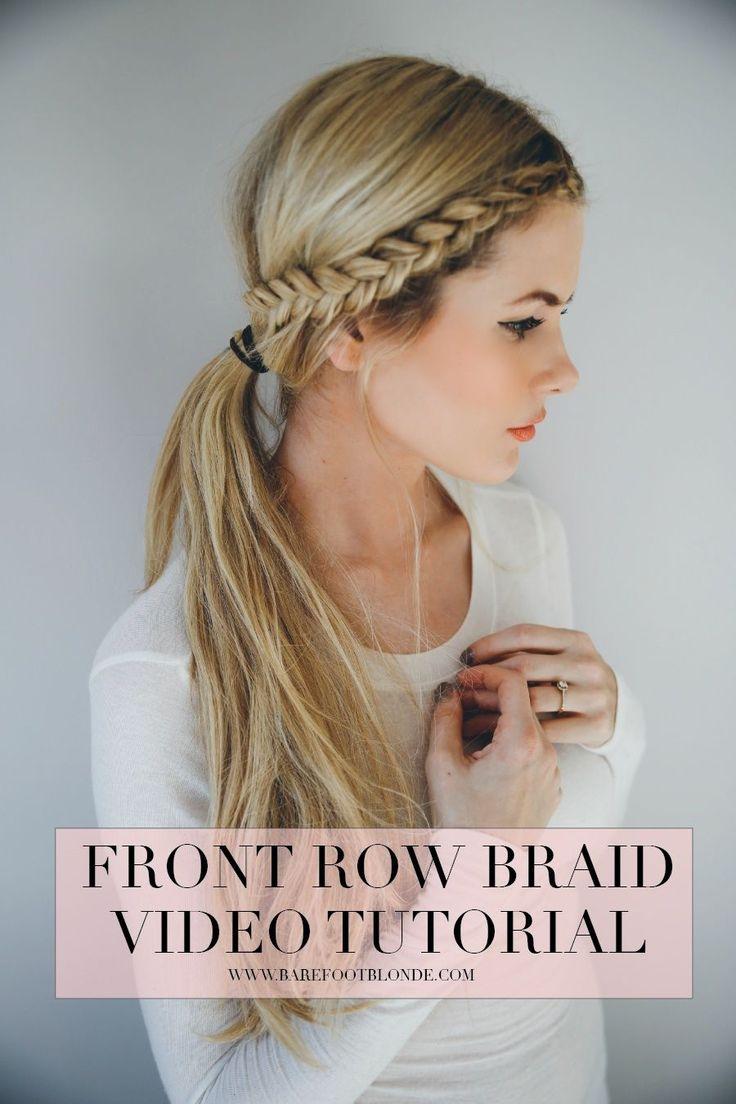 Front Row Braid Tutorial | Barefoot Blonde
