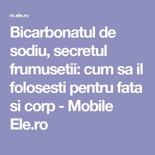 Bicarbonatul de sodiu, secretul frumusetii: cum sa il folosesti pentru fata si corp - Mobile Ele.ro
