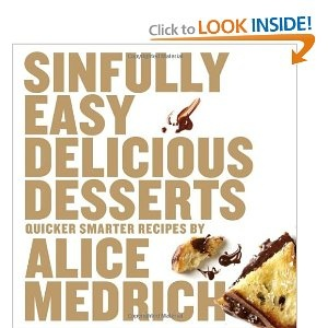 this came out too late for Julie's shower giftAlice Medrich, Recipe, Brown Sugar, Book Worth, Food, Easy Delicious Desserts, Cookbooks, Homemade Desserts, Sinful Easy
