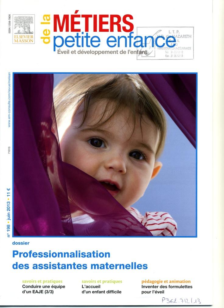 Métiers de la petite enfance n°198 et son supplément Juin 2013