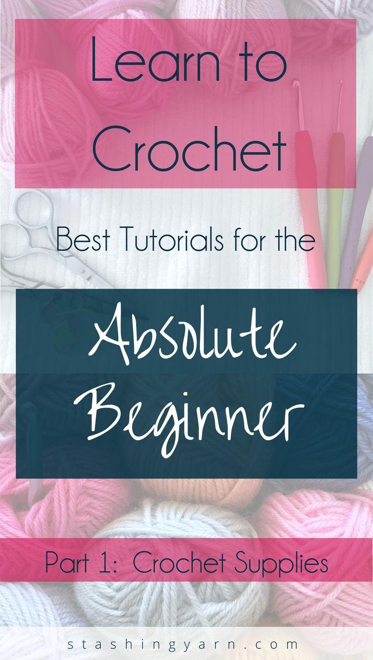 Crochet Tutorials for Absolute Beginners - Part 1 - Choosing Crochet Supplies