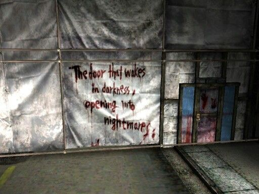 """The door that wakes in darkness, opening into nightmares"" -Silent Hill 2"