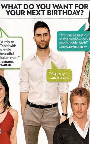 Adam wants a pony. Somebody get that man a pony.