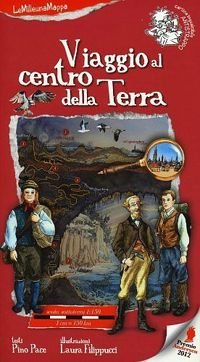 LeMilleunaMappa - Viaggio al centro della terra - EDT Giralangolo - Copertina