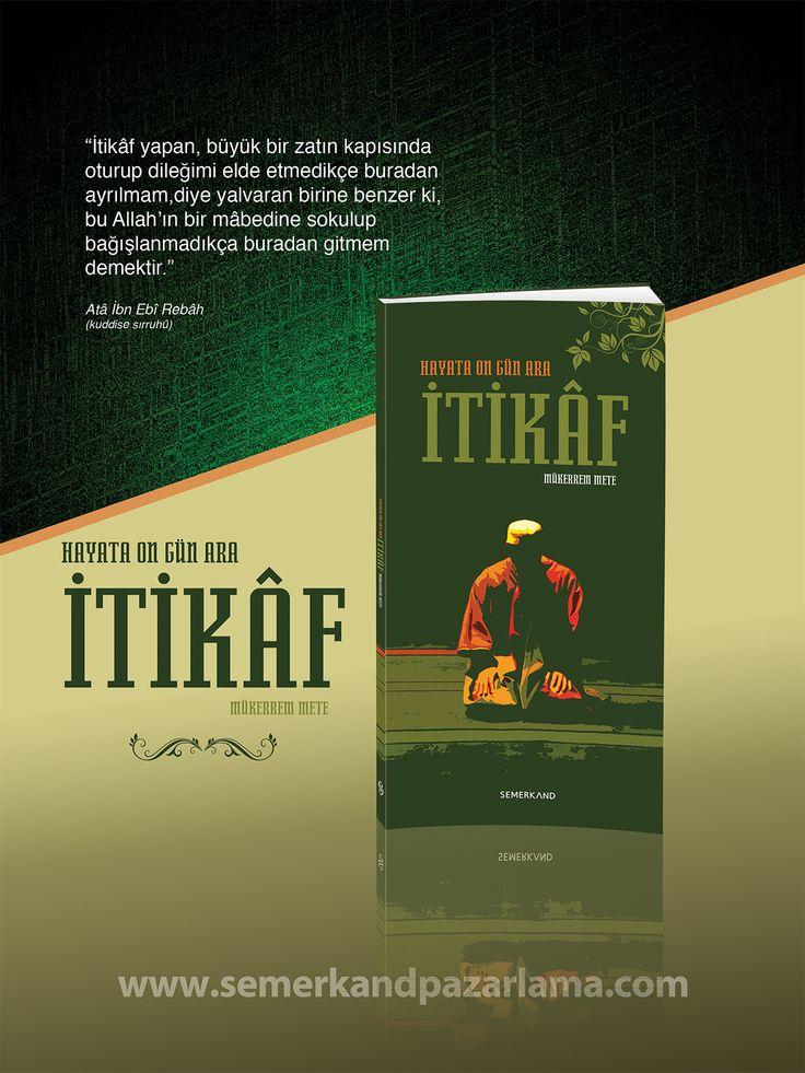İtikaf  → http://www.semerkandpazarlama.com/Itikaf,PR-1613.html