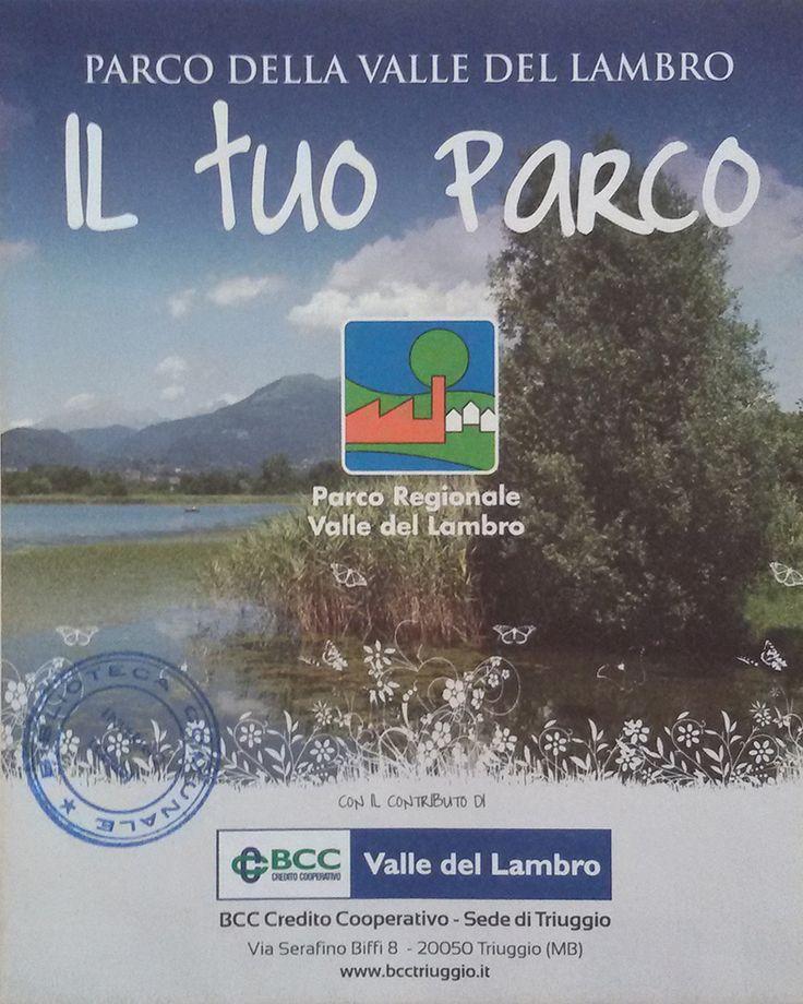 Parco della Valle del Lambro : il tuo parco