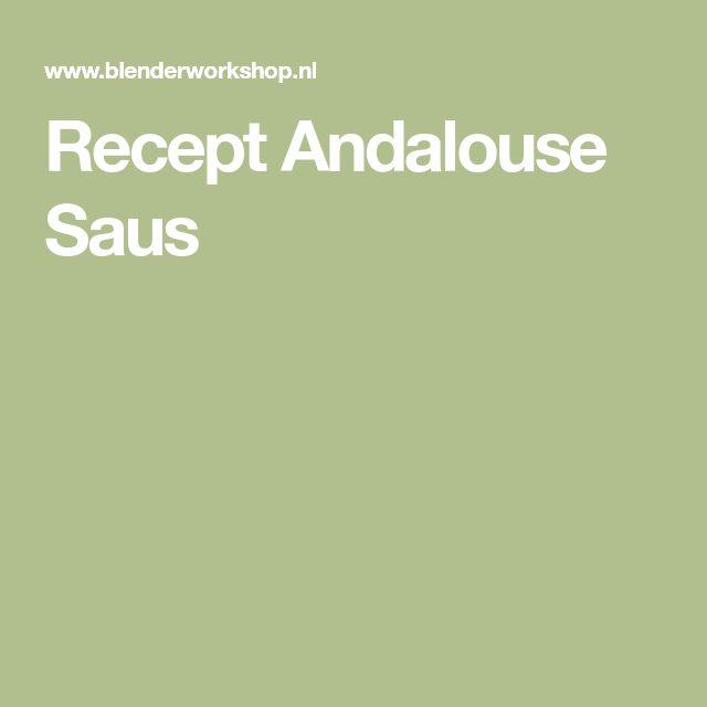 Recept Andalouse Saus