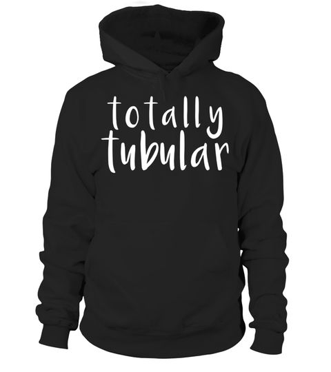 """# Totally Tubular Cool Retro 1980s Saying TV Series T-Shirt .  Special Offer, not available in shops      Comes in a variety of styles and colours      Buy yours now before it is too late!      Secured payment via Visa / Mastercard / Amex / PayPal      How to place an order            Choose the model from the drop-down menu      Click on """"Buy it now""""      Choose the size and the quantity      Add your delivery address and bank details      And that's it!      Tags: Do you love eighties tv…"""