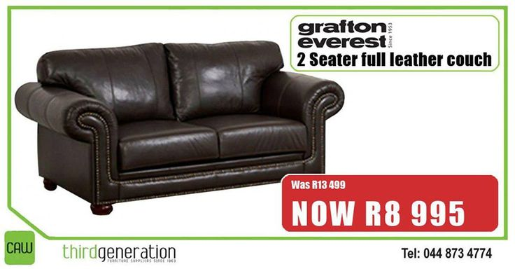 Save at #ThirdGenerationCAW! This Grafton Everest 2 seater full leather couch was R13 499, now ONLY R8 995. Hurry down today. Prices valid until 22 September 2016 or while stocks last. E&OE.