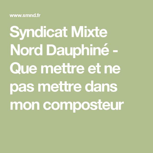 Syndicat Mixte Nord Dauphiné   - Que mettre et ne pas mettre dans mon composteur