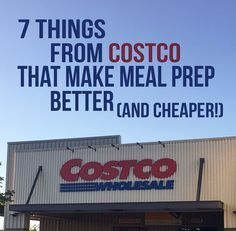 7 things from Costco that make meal prep better and cheaper - our top 7 items…
