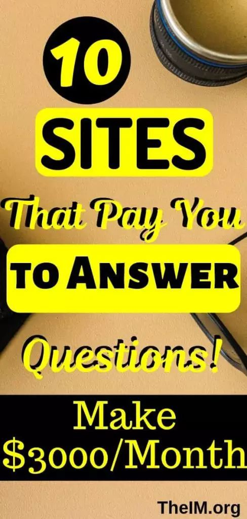 Top 10 Sites That Pay you to answer: Easy ways to make money online – Patricia S.