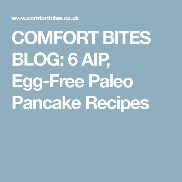COMFORT BITES BLOG: 6 AIP, Egg-Free Paleo Pancake Recipes