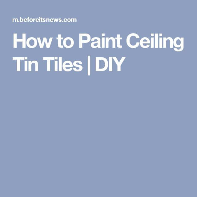 How to Paint Ceiling Tin Tiles   DIY