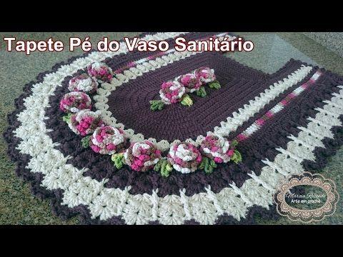 """Tapete Pé do Vaso Sanitário - Baronesa """"Marcia Rezende - Arte em Crochê"""" - 2/4 - YouTube"""