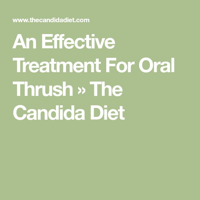 An Effective Treatment For Oral Thrush » The Candida Diet