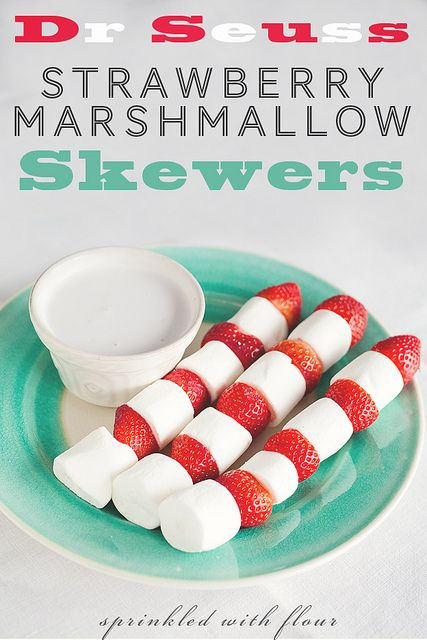 Dr Seuss Strawberry Marshmallow Skewers by Amber (Sprinkled With Flour), via Flickr