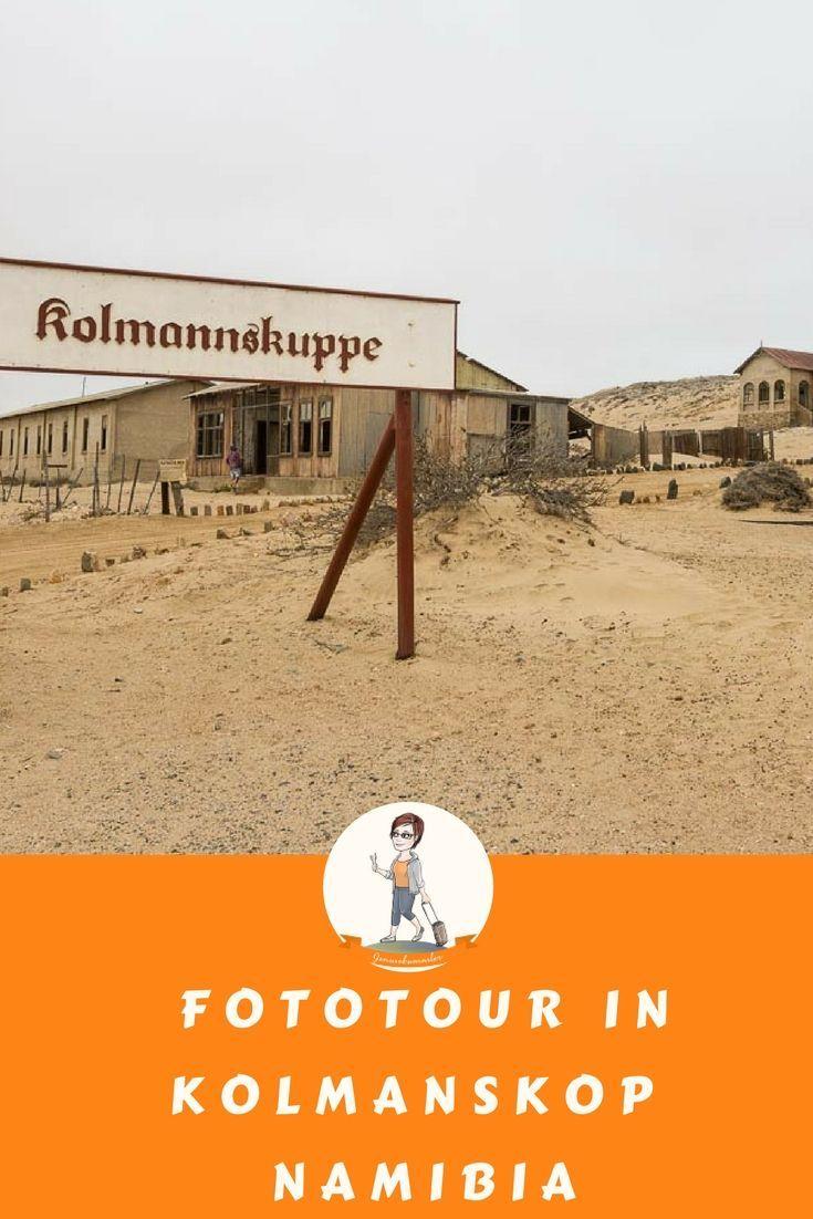 Kolmanskop – Die Geisterstadt in Namibia #lostplace #afrika #fototipp #