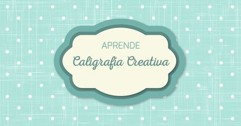 aprende caligrafia creativa gratis imprimibles para practicar