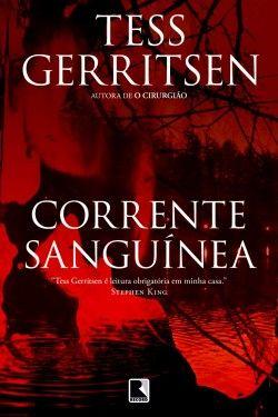 Download Corrente Sanguinea - Tess Gerritsen - em ePUB mobi e pdf
