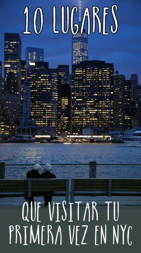 10 Lugares que visitar en tu primer viaje a Nueva York