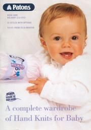 Patons 5000 A Complete Wardrobe of handknits for Baby