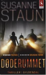 Døderummet (1. bog i serien om Maria Krause) | Susanne Staun