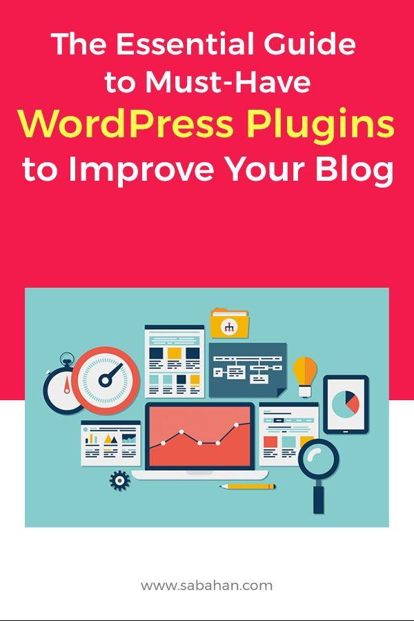 9 Best WordPress Plugins For Blogs In 2019 | Blogging Smart