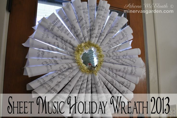 Minerva's Garden:  Sheet Music Holiday Wreath 2013