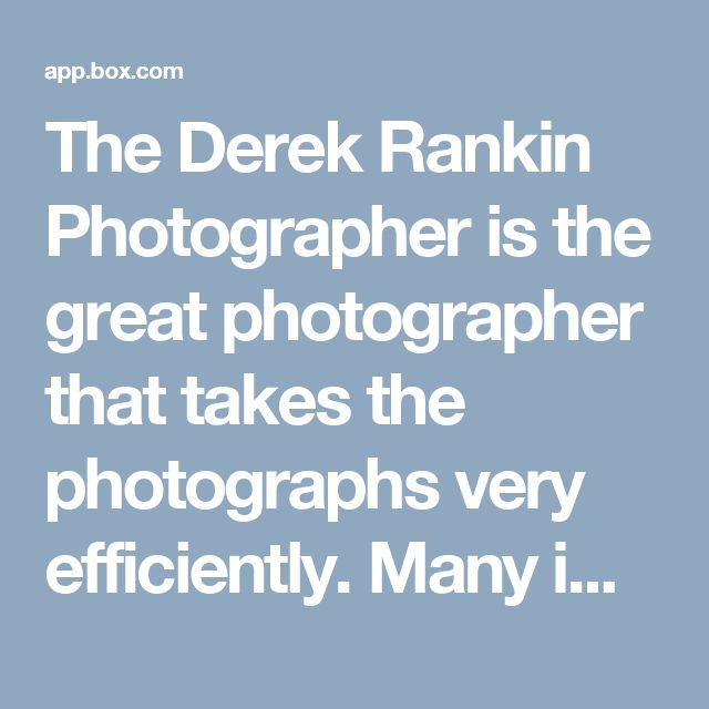"The Derek Rankin Photographer is the great photographer that takes the photographs very efficiently. Many image processing applications have automatic and manual ""place white-point"" and ""place black-point"" controls that adjust the selected areas to be the lightest and darkest portions of the image, and that will neutralize the color in these areas as well as."