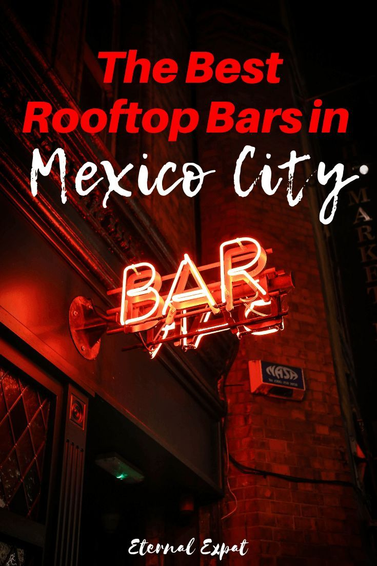 The Best Rooftop Bars In Mexico City All Of My Favorite Rooftop Bars In Mexico City The Best Rooftop Mexico City Travel Mexico City Mexico City Restaurants