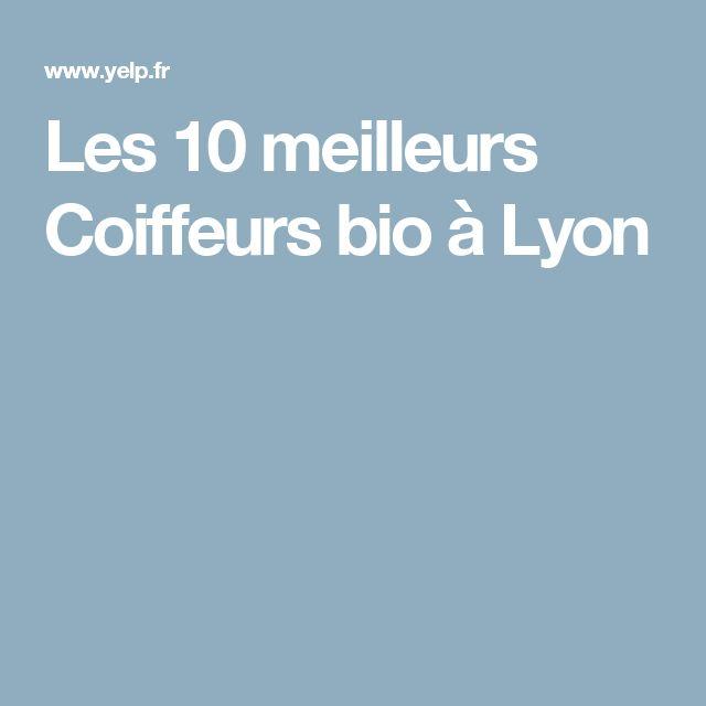 1000 ideas about coiffeur bio on pinterest les coiffures les meches and barber - Meilleur Coloriste Lyon