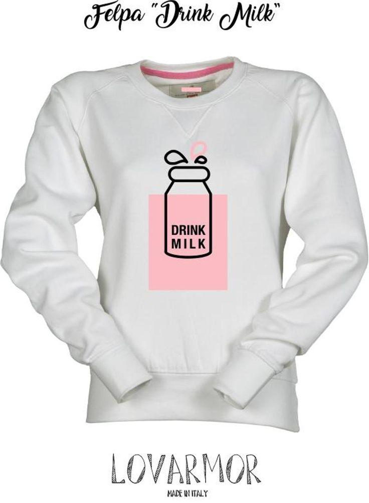 Felpa Drink Milk #drinkmilk
