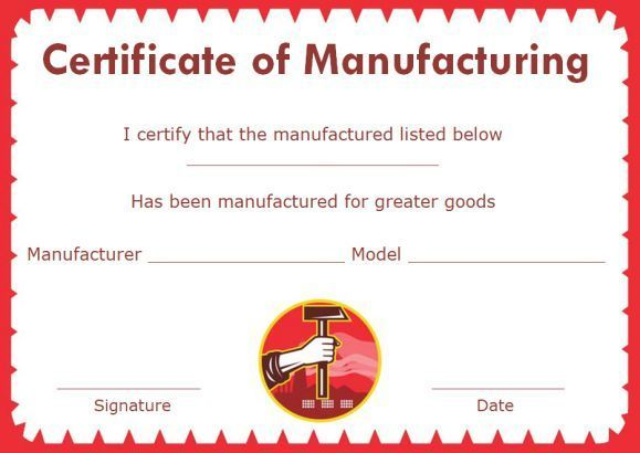 Professional Certificate Of Manufacture Template In 2021 Printable Certificates Certificate Template Certificate Templates
