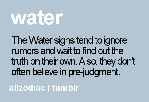 """Pisces: """"The #Water signs tend to ignore rumors and wait to find out the truth on their own...."""""""