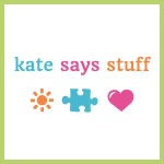 Kate Says Stuff