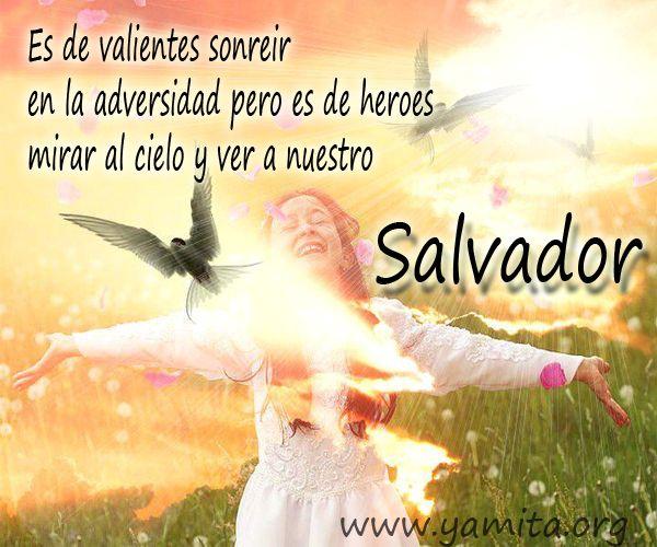 Versiculos De La Biblia De Animo: Mujer Valiente......solo Jesus Salva