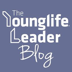 The Young Life Leader Blog: Ten Commitments of a Young Life Leader