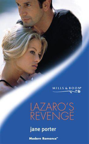By Jane Porter - Lazaro's Revenge Mills & Boon Modern New edition: Amazon.co.uk: Jane Porter: Books