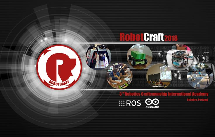ROS Discourse General: 3rd Robotics Craftsmanship International Academy (RobotCraft 2018)  @Micael wrote:  The call for applications for the 3rd Robotics Craftsmanship International Academy (RobotCraft 2018) is now officially open!  RobotCraft is something in-between a summer camp and a collective internship promoted by Ingeniarius a company devoted to the development of robotic solutions and other hi-tech devices and University of Coimbra through their Robotics Club and the Institute of…