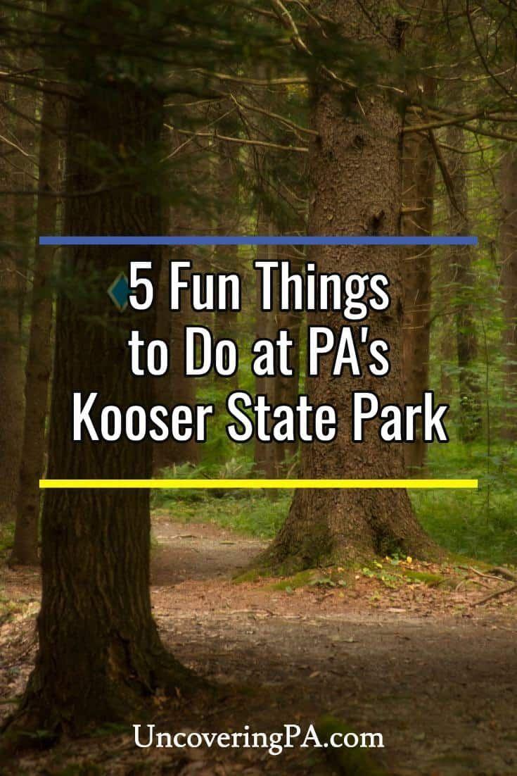5 Fun Things to Do in Kooser