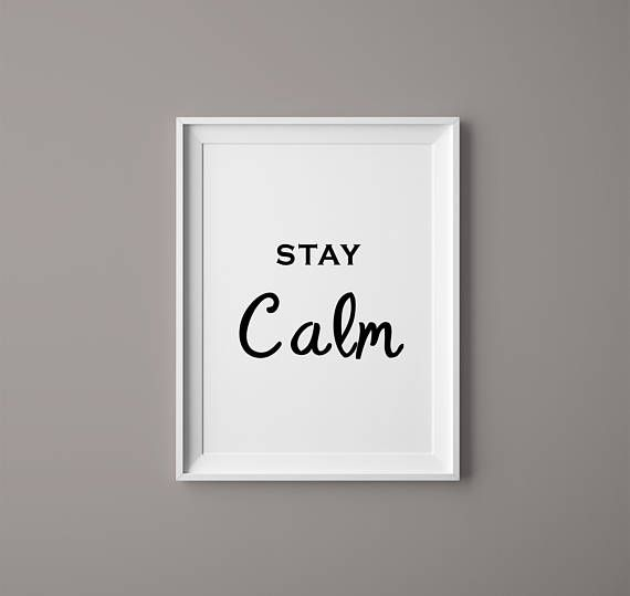 Typographic Print  Inspirational Quote  Stay Calm Poster