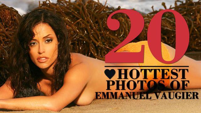 20 Hottest Photos of Emmanuelle Vaugier   Emmanuelle